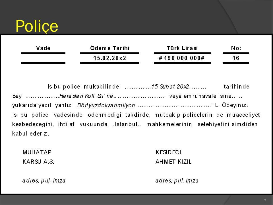 Poliçe (Bill of Exchange) 8