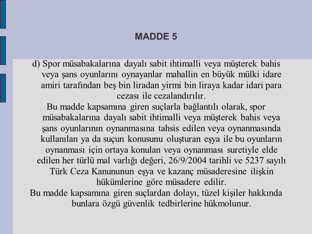 MADDE 12 c) 5 inci maddesinin birinci fıkrasının (b) bendindeki, 8 inci maddesinin ikinci ve üçüncü fıkralarındaki yükümlülüklere aykırı hareket eden hizmet sağlayıcılara ve aracı hizmet sağlayıcılara iki bin Türk lirasından on beş bin Türk lirasına kadar, ç) 11 inci maddesinin ikinci fıkrasına aykırı hareket edenlere iki bin Türk lirasından beş bin Türk lirasına kadar, idari para cezası verilir.