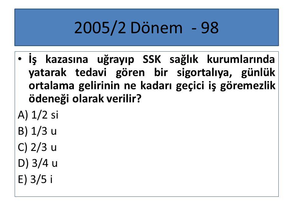 2011/2 Dönem - 100 I.İş kazası ve meslek hastalığı II.
