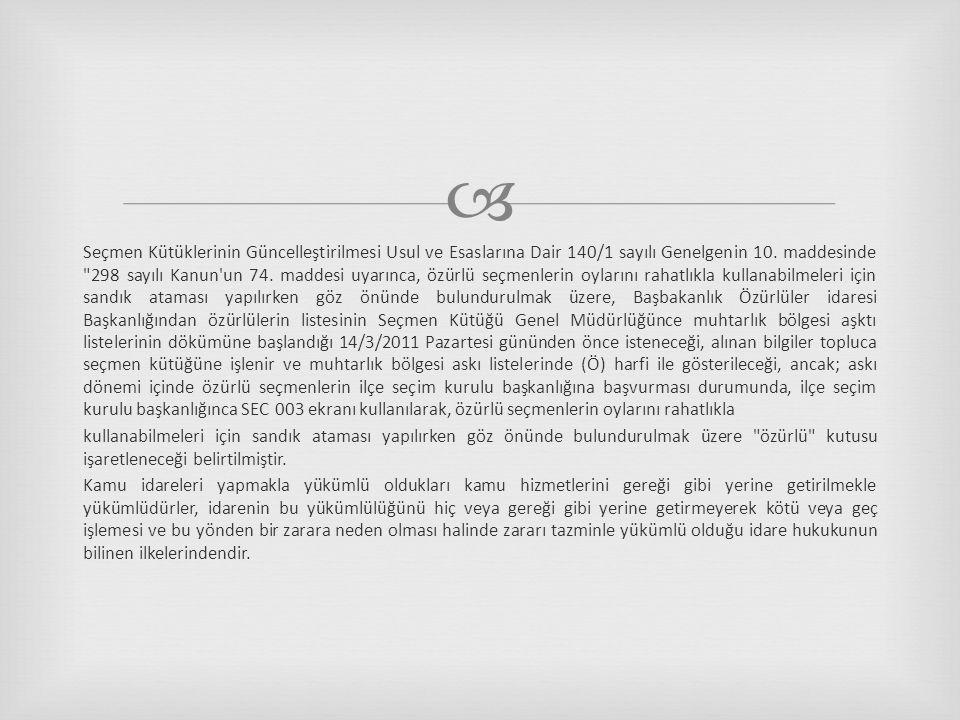  Seçmen Kütüklerinin Güncelleştirilmesi Usul ve Esaslarına Dair 140/1 sayılı Genelgenin 10.