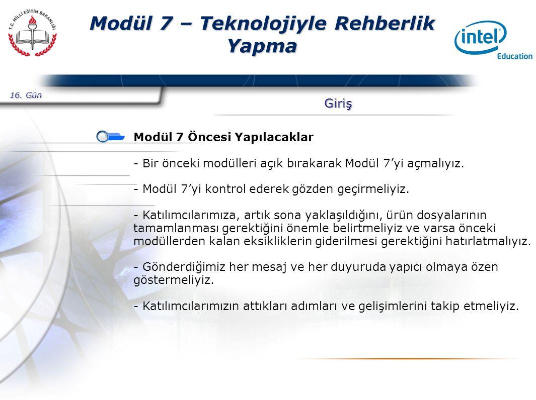 Presented By Harry Mills / PRESENTATIONPRO Modül 7 – Teknolojiyle Rehberlik Yapma Giriş Modül 7 Öncesi Yapılacaklar - Bir önceki modülleri açık bırakarak Modül 7'yi açmalıyız.