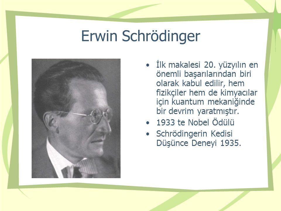 Erwin Schrödinger İlk makalesi 20.