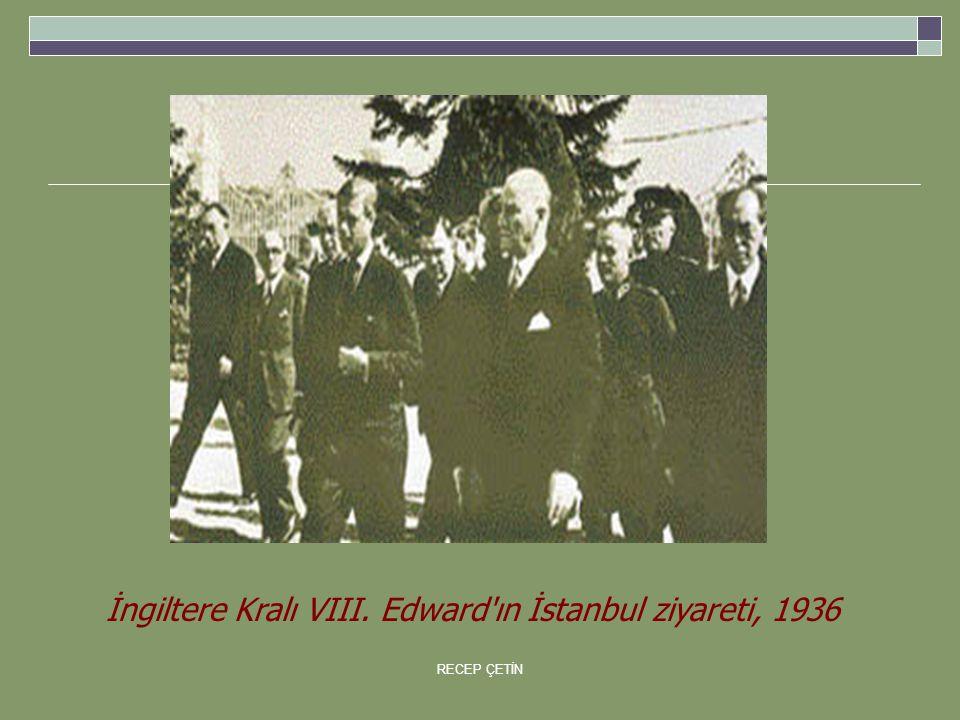 İngiltere Kralı VIII. Edward ın İstanbul ziyareti, 1936