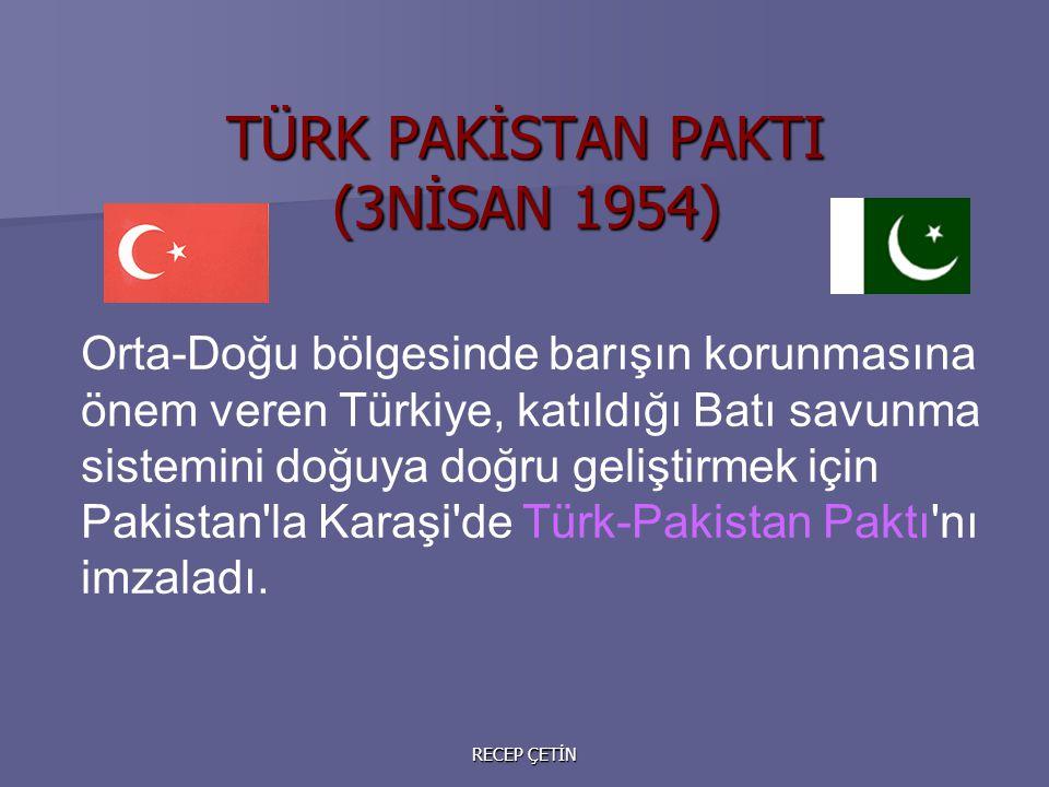 Orta-Doğu bölgesinde barışın korunmasına önem veren Türkiye, katıldığı Batı savunma sistemini doğuya doğru geliştirmek için Pakistan la Karaşi de Türk-Pakistan Paktı nı imzaladı.