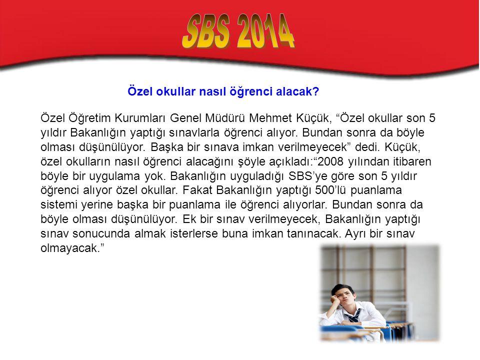 """Özel okullar nasıl öğrenci alacak? Özel Öğretim Kurumları Genel Müdürü Mehmet Küçük, """"Özel okullar son 5 yıldır Bakanlığın yaptığı sınavlarla öğrenci"""