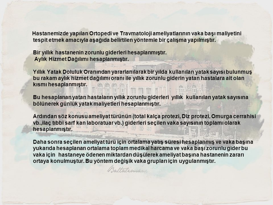 TÜMÖR HİZMET TUTAR LABORATUAR400 TL.İLAÇ1015 TL. TIBBİ SARF298 TL.