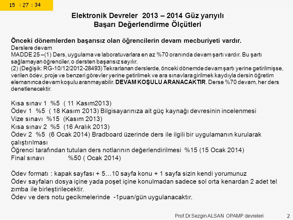 Prof.Dr.Sezgin ALSAN OPAMP devreleri 73 The Electromagnetic Spectrum