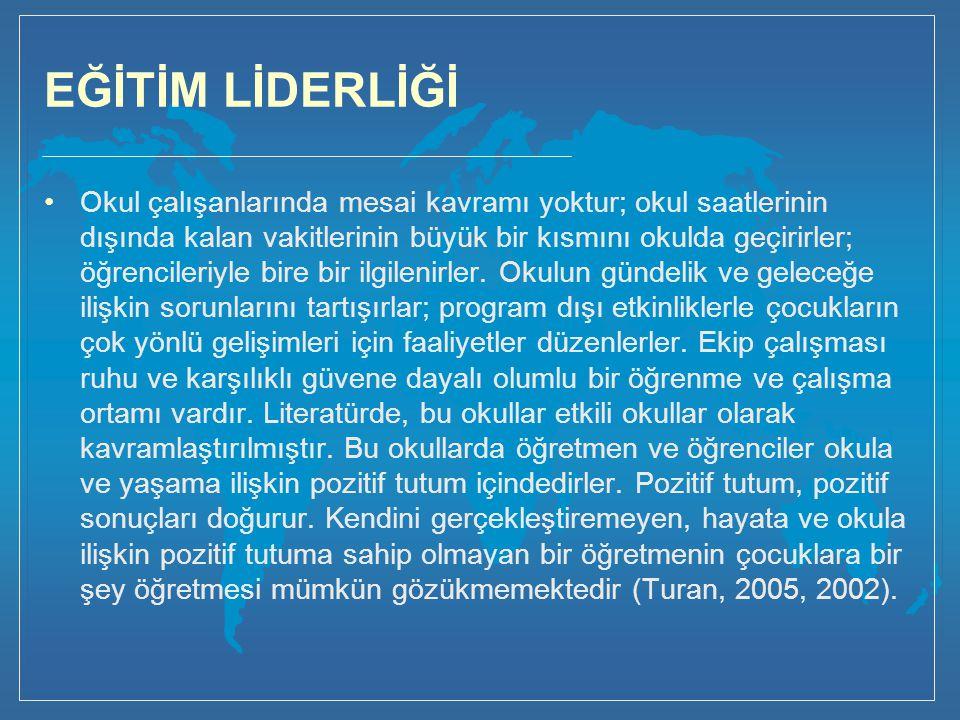 EĞİTİM LİDERLİĞİ Türkiye, coğrafi konumunun farkında olarak ('Avrasya'), Avrupa ile daha yakın ilişkiler kurmanın yollarını aramaktadır.