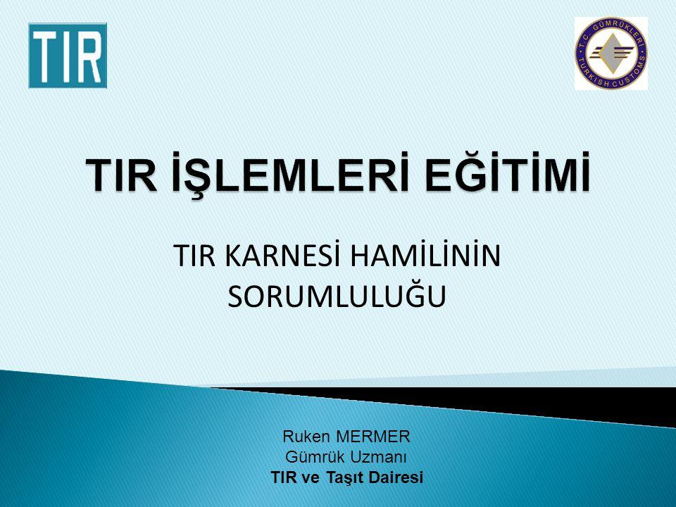 TIR karnesi, uluslararası eşya taşımacılığının 1975 tarihli TIR Sözleşmesi kapsamında yürütülmesini sağlayan ve IRU (Uluslararası Karayolu Taşımacıları Birliği) tarafından basılarak üye ülkelerin kullanımına sunulan belgedir.