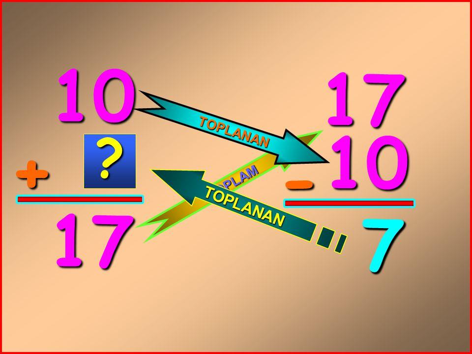 10 + 17 17 10 - 7 T O P L A M T O P L A N A N T O P L A N A N ? 7