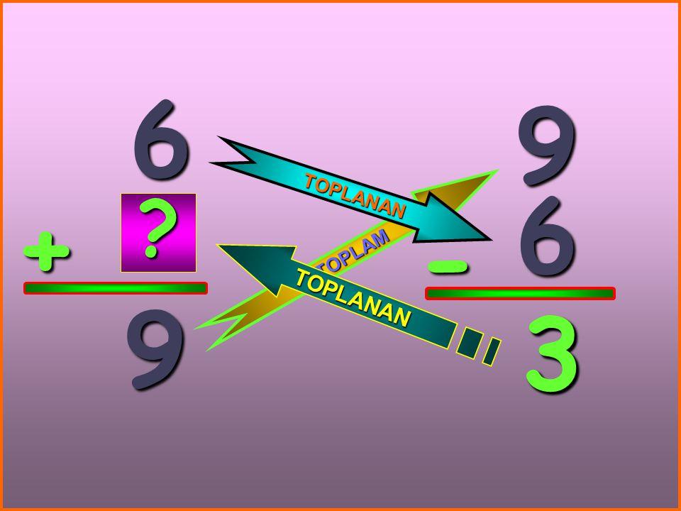 6 + 9 9 6 - 3 T O P L A M T O P L A N A N T O P L A N A N ? 3