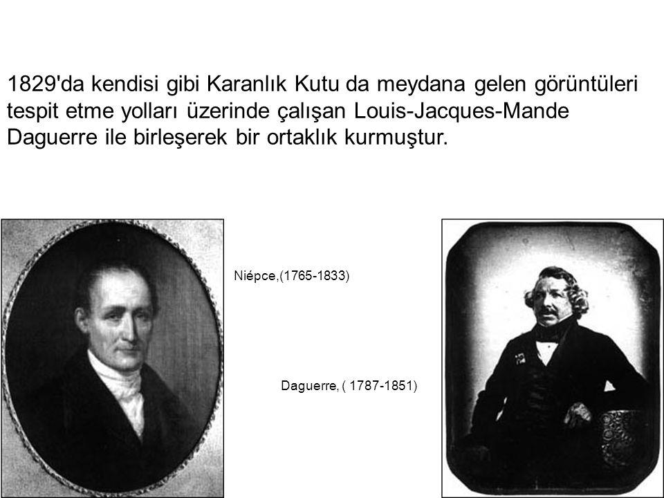 1829'da kendisi gibi Karanlık Kutu da meydana gelen görüntüleri tespit etme yolları üzerinde çalışan Louis-Jacques-Mande Daguerre ile birleşerek bir o