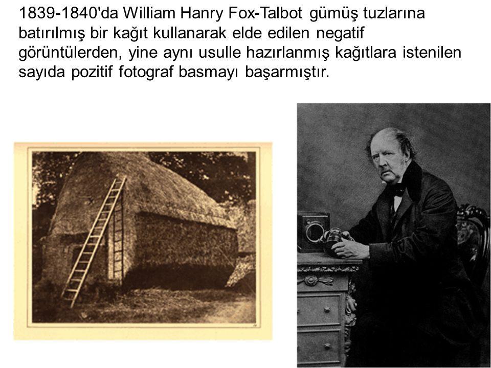 1839-1840'da William Hanry Fox-Talbot gümüş tuzlarına batırılmış bir kağıt kullanarak elde edilen negatif görüntülerden, yine aynı usulle hazırlanmış