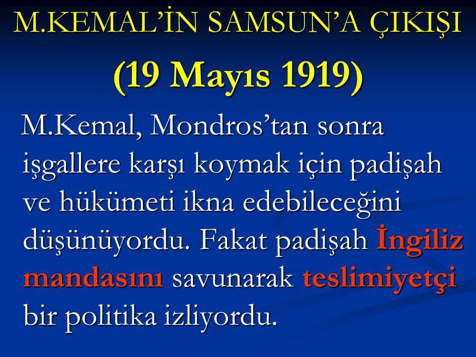 SON OSMANLI MEBUSAN MECLİSİ'NİN TOPLANMASI  Mebusan Meclisi, Müdafaa-i Hukuk grubunu tanımamış, bunun yerine Felah-ı Vatan grubu oluştu.