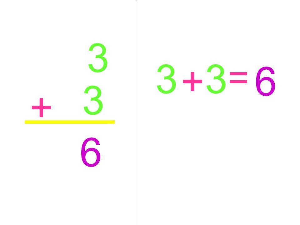 3 3 + 6 3 + 3 = 6