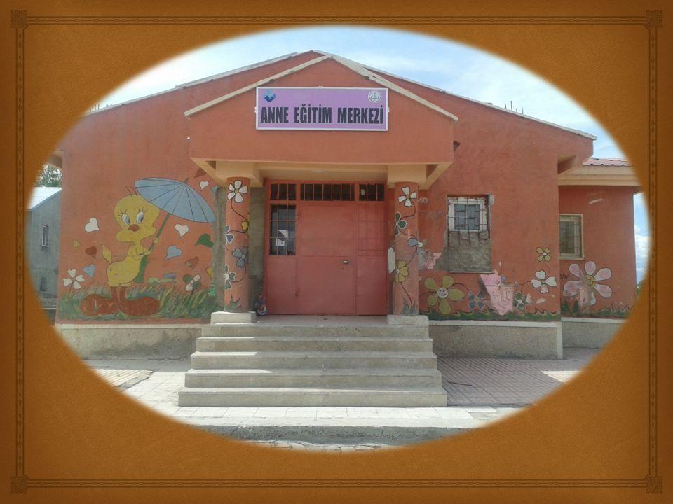   Anne eğitim merkezine 25 anne devam etmektedir.