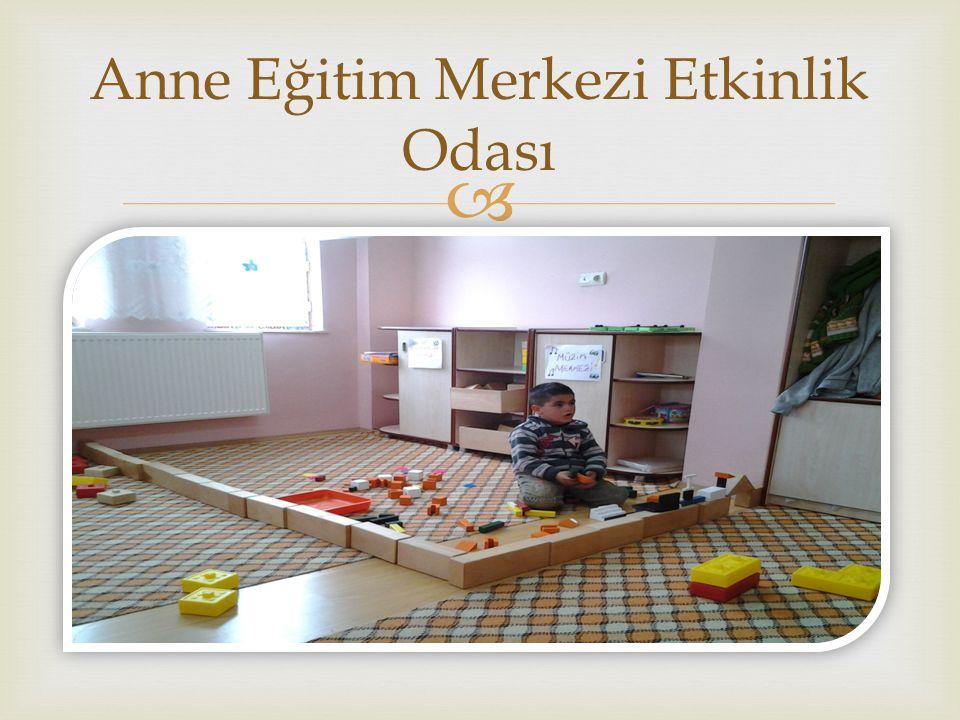  Anne Eğitim Merkezi Etkinlik Odası