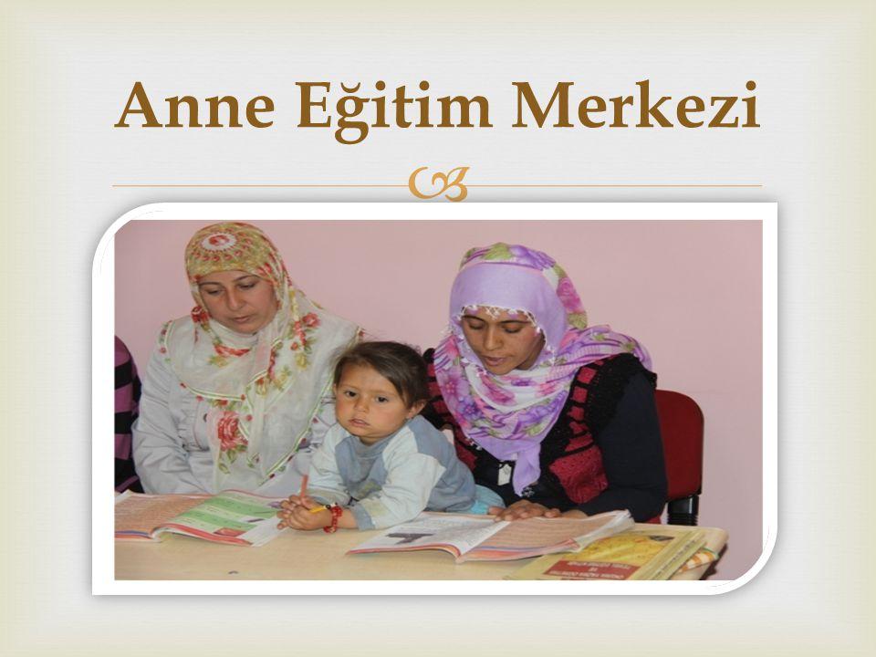  Anne Eğitim Merkezi