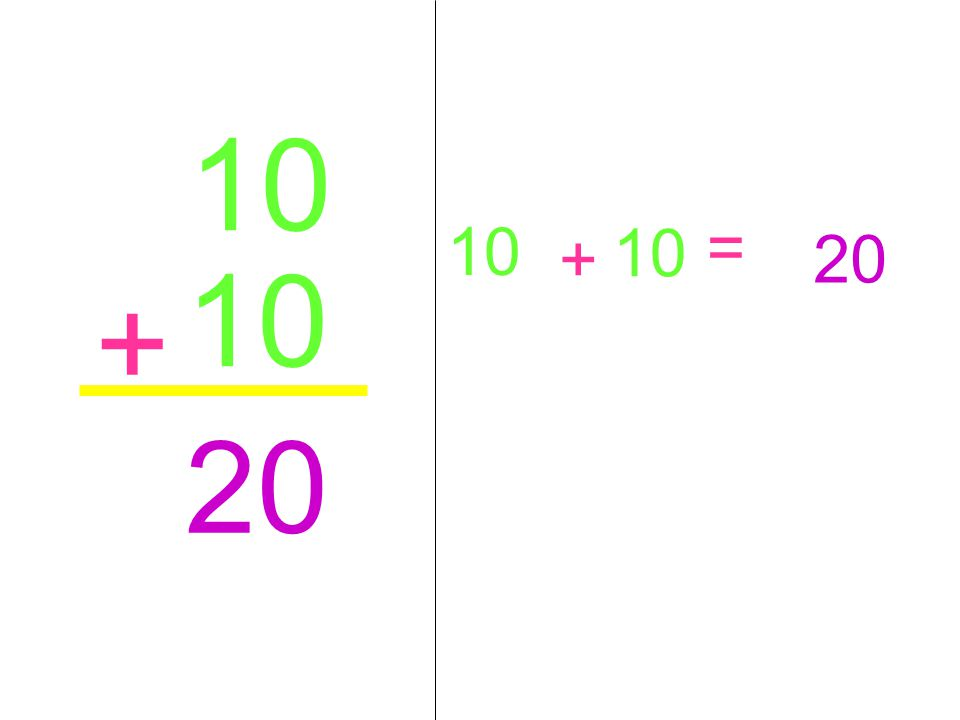 10 + 20 10 + = 20