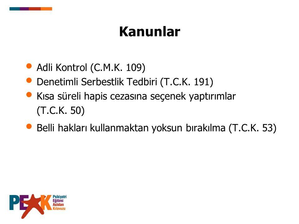 Kanunlar Adli Kontrol (C.M.K.109) Denetimli Serbestlik Tedbiri (T.C.K.