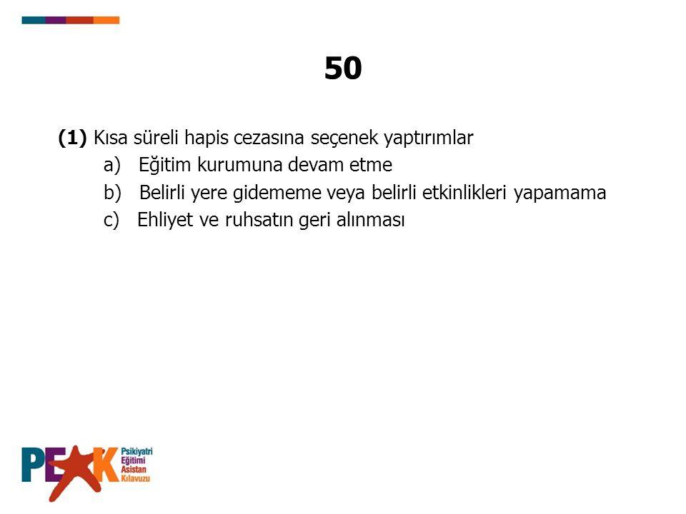 53 (6) Ehliyet ve ruhsatın geri alınması