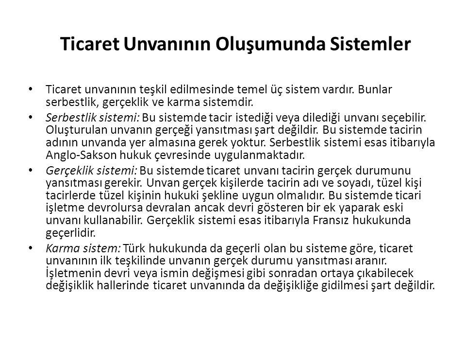 Unvanın Korunması Eski düzenlemeye göre tescilli ticaret unvanına ilişkin koruma imkanları TTK (1957) md.