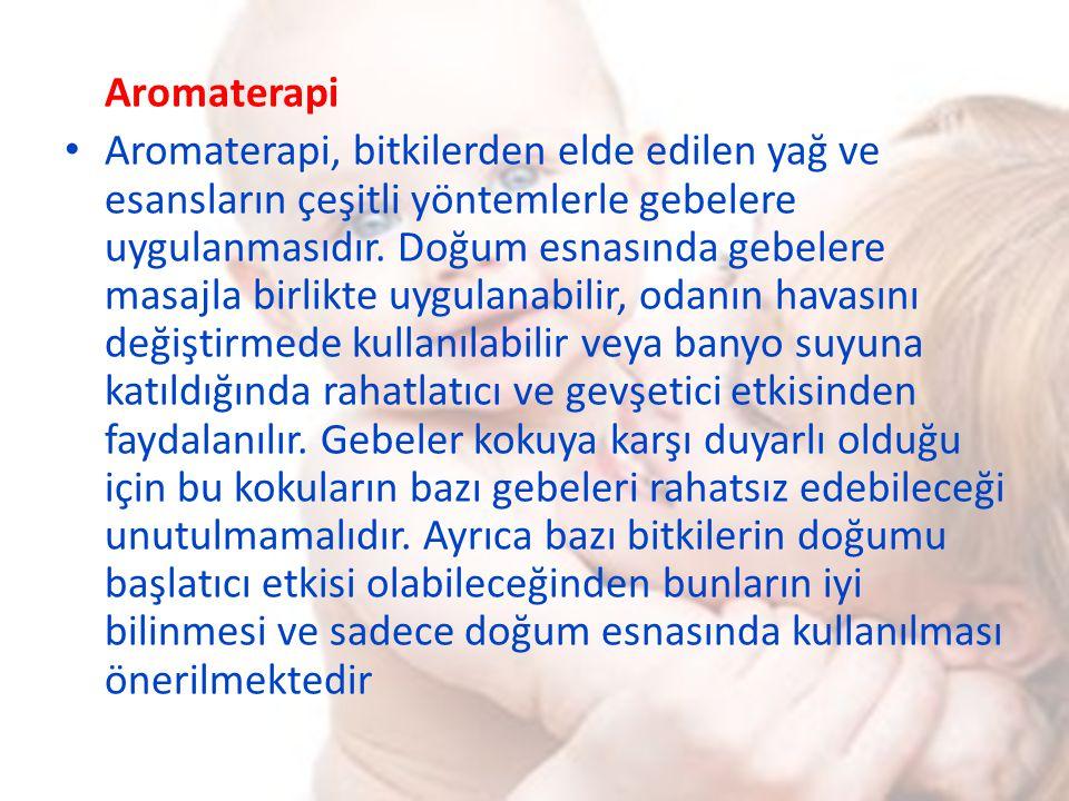 Aromaterapi Aromaterapi, bitkilerden elde edilen yağ ve esansların çeşitli yöntemlerle gebelere uygulanmasıdır. Doğum esnasında gebelere masajla birli