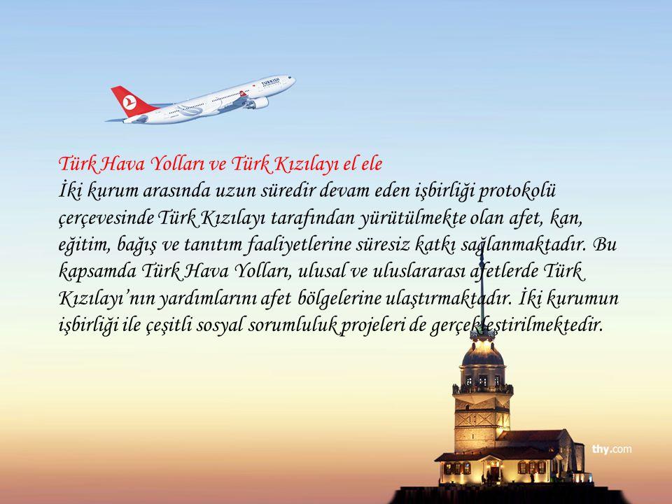 Türk Hava Yolları ve Türk Kızılayı el ele İki kurum arasında uzun süredir devam eden işbirliği protokolü çerçevesinde Türk Kızılayı tarafından yürütül
