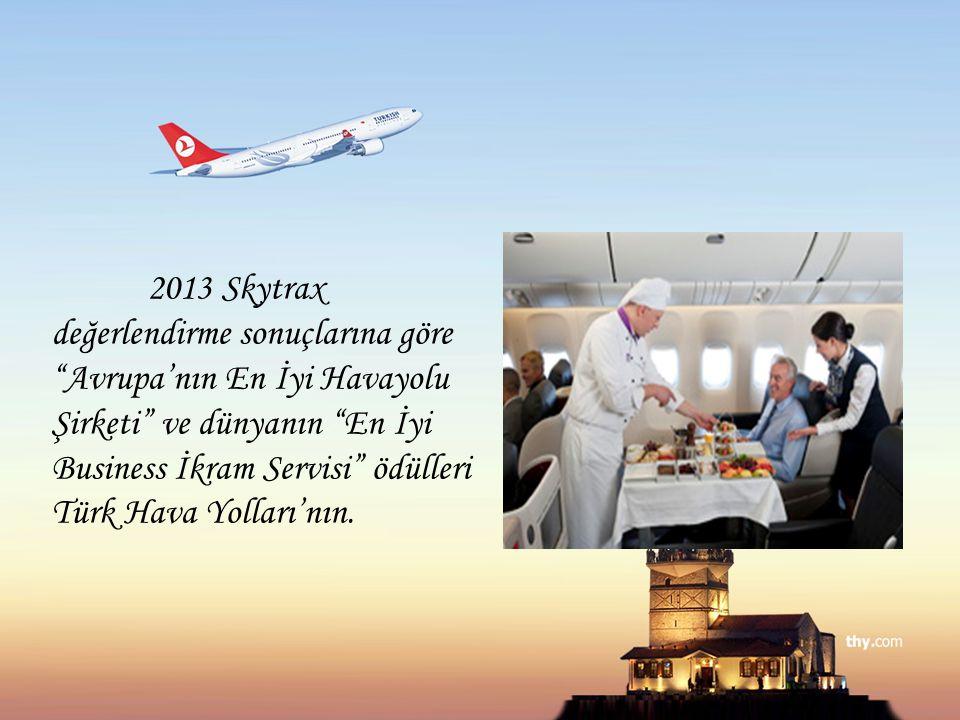 """2013 Skytrax değerlendirme sonuçlarına göre """"Avrupa'nın En İyi Havayolu Şirketi"""" ve dünyanın """"En İyi Business İkram Servisi"""" ödülleri Türk Hava Yollar"""