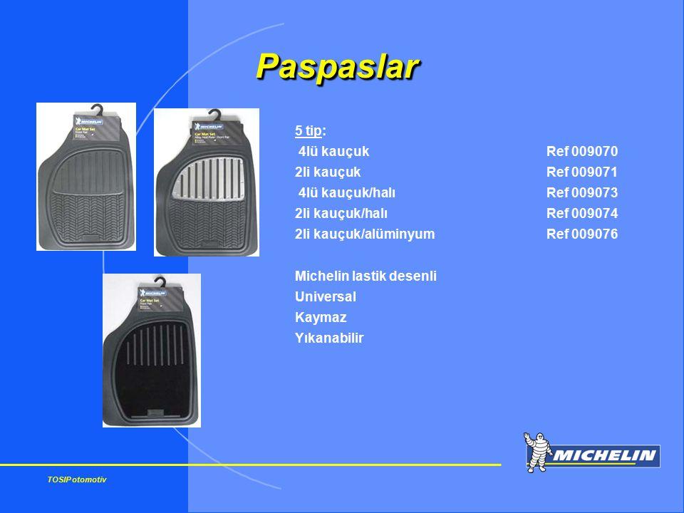 TOSIP otomotiv 5 tip: 4lü kauçukRef 009070 2li kauçukRef 009071 4lü kauçuk/halıRef 009073 2li kauçuk/halıRef 009074 2li kauçuk/alüminyumRef 009076 Mic