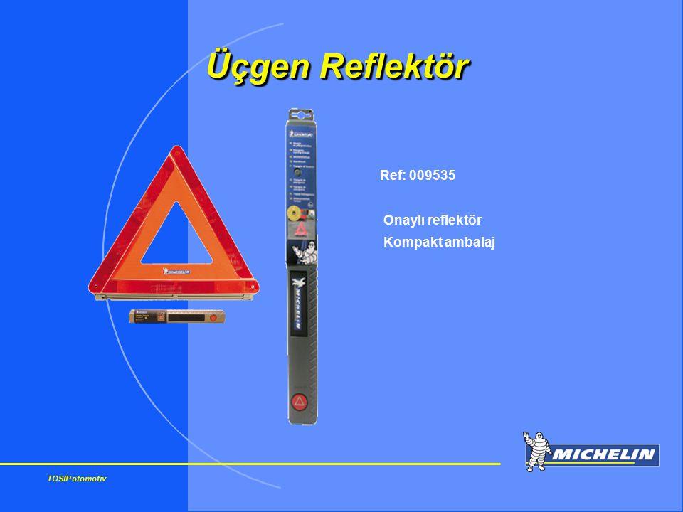 TOSIP otomotiv Ref: 009535 Onaylı reflektör Kompakt ambalaj Üçgen Reflektör