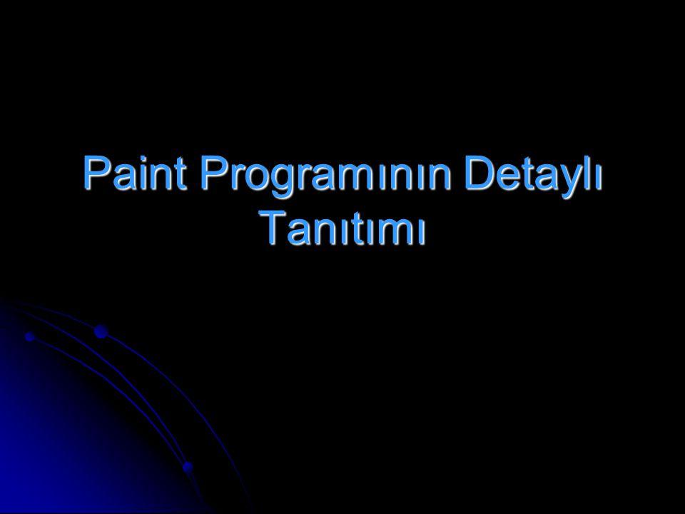 Paint Programının Detaylı Tanıtımı