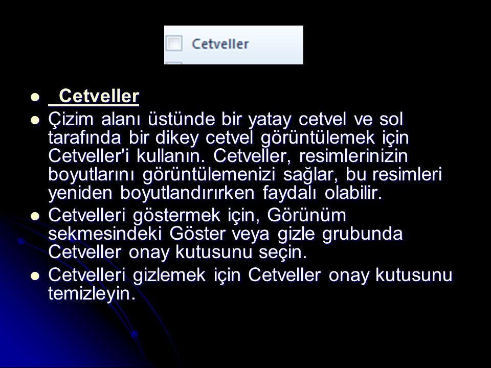 Cetveller Cetveller Cetveller Cetveller Çizim alanı üstünde bir yatay cetvel ve sol tarafında bir dikey cetvel görüntülemek için Cetveller'i kullanın.