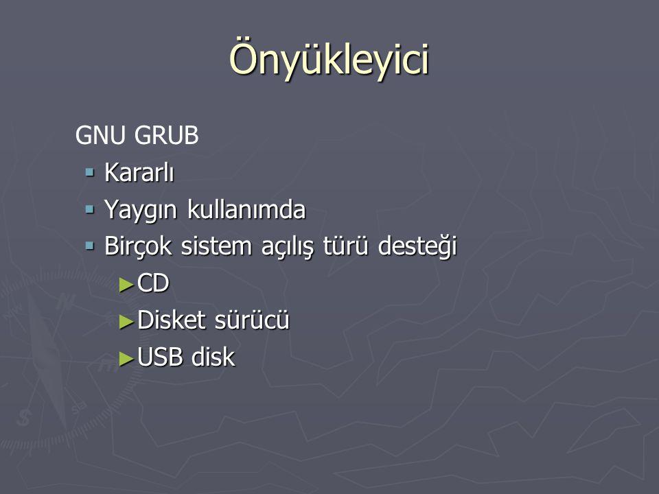 Make hedefleri ► Make  Kodun derlenmesi ve bağlanması ► Make image  GRUB'ın dahil olduğu disk imajı ► Make iso  ISO disk imajı