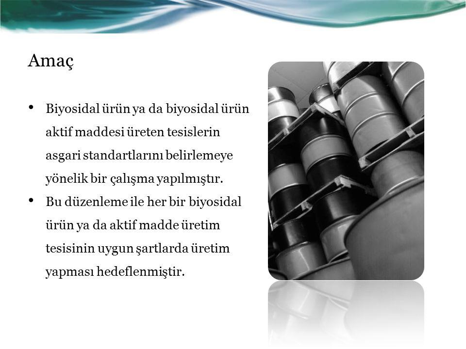 Amaç Biyosidal ürün ya da biyosidal ürün aktif maddesi üreten tesislerin asgari standartlarını belirlemeye yönelik bir çalışma yapılmıştır. Bu düzenle