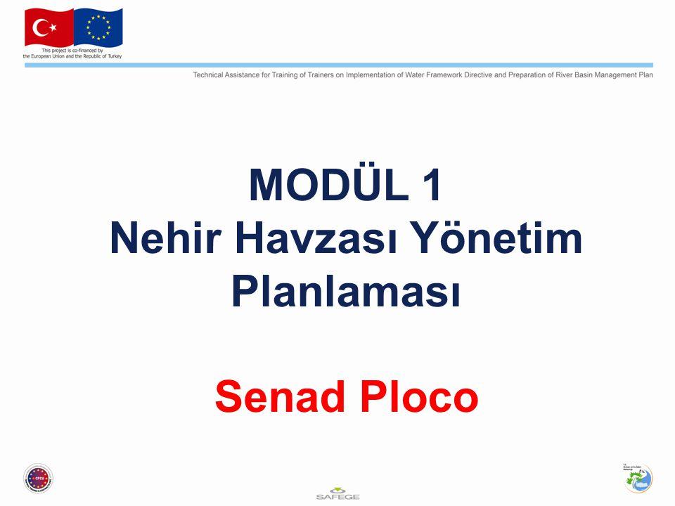 MODÜL 1 Nehir Havzası Yönetim Planlaması Senad Ploco