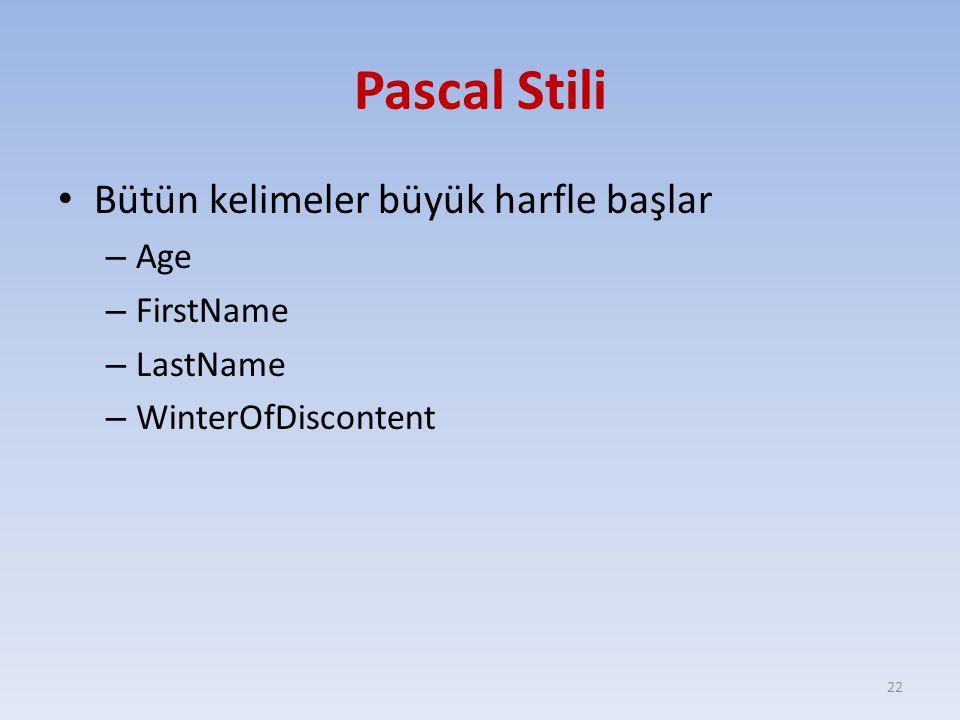 Pascal Stili Bütün kelimeler büyük harfle başlar – Age – FirstName – LastName – WinterOfDiscontent 22