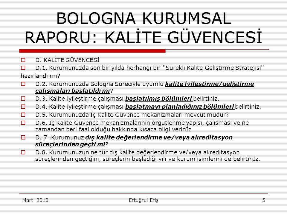 BOLOGNA KURUMSAL RAPORU: KALİTE GÜVENCESİ  D. KALİTE GÜVENCESİ  D.1.