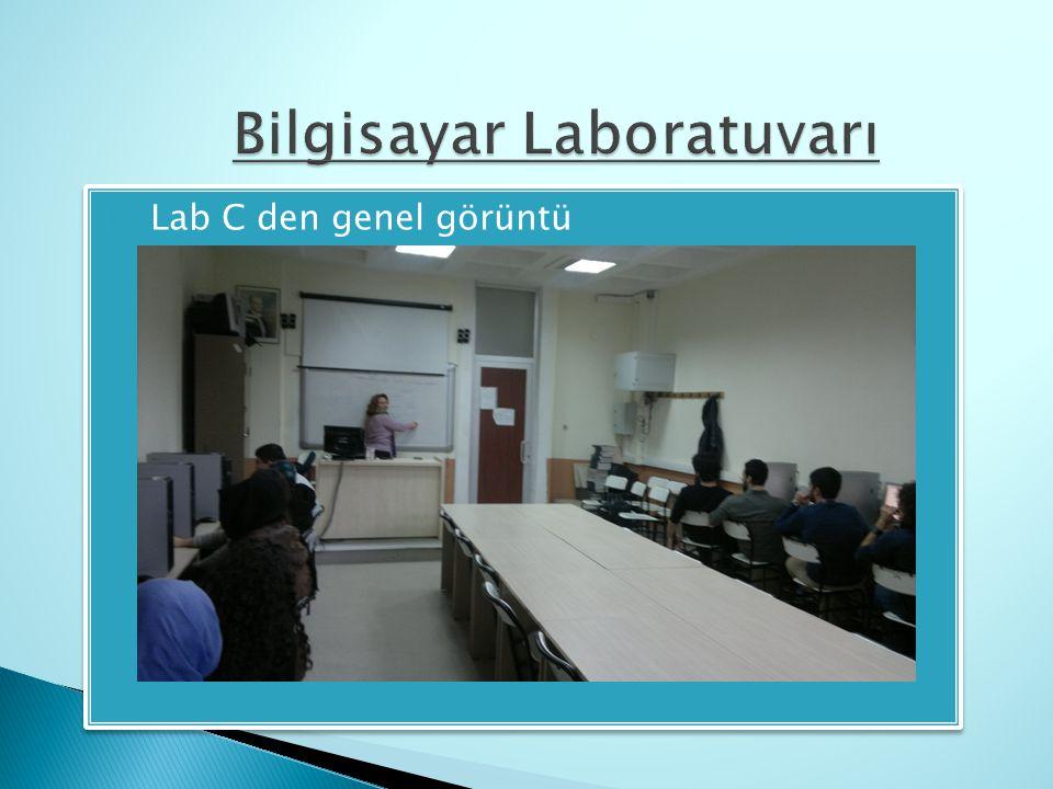  Lab C den genel görüntü