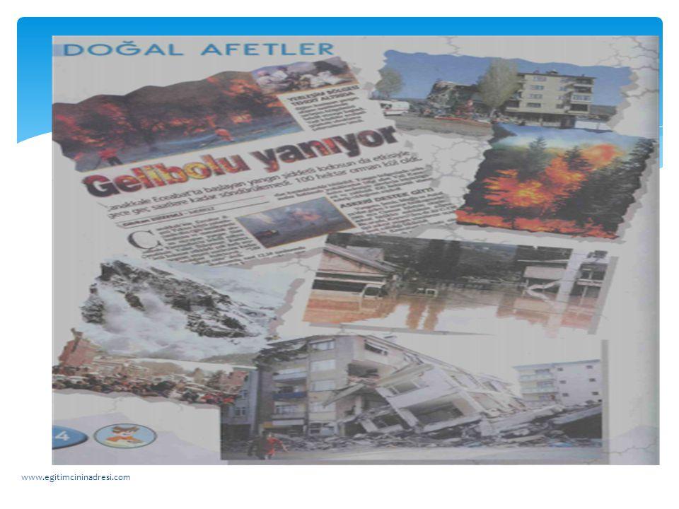 Peki biz bu doğal afetlerle ilgili haberleri nasıl öğreniriz? www.egitimcininadresi.com