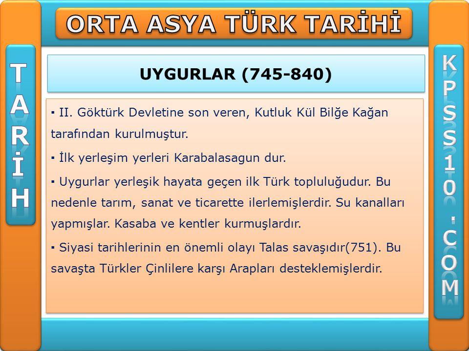 UYGURLAR (745-840) ▪ II.