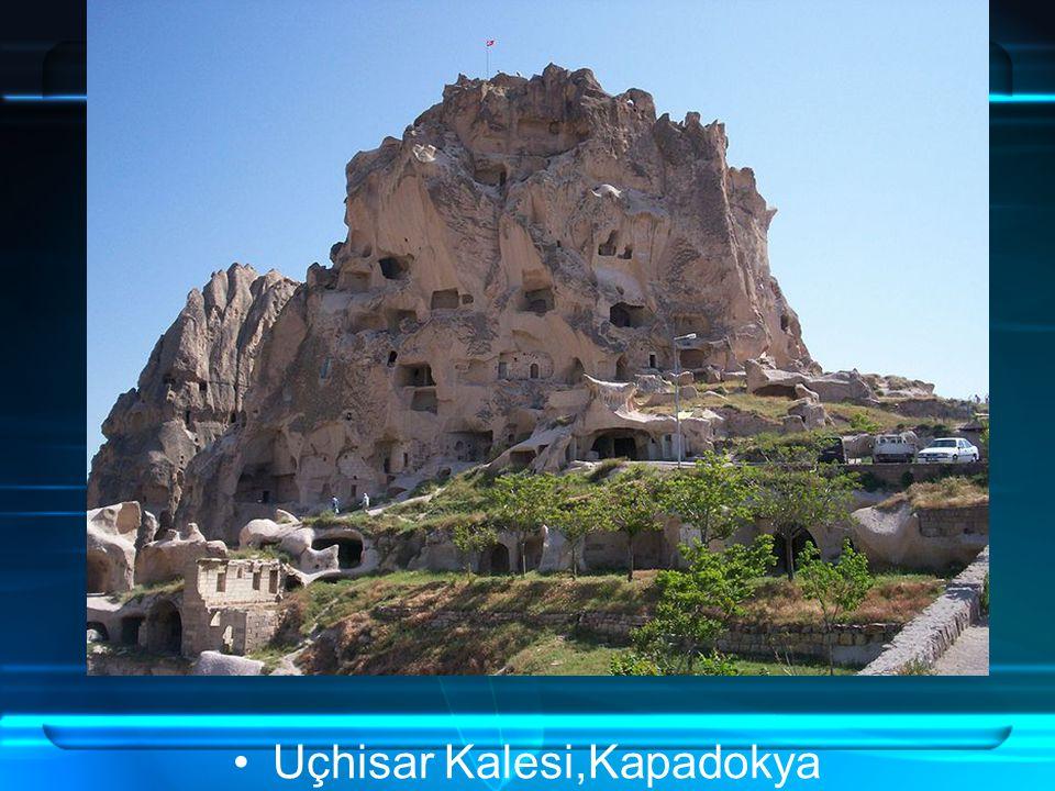 Uçhisar Kalesi,Kapadokya