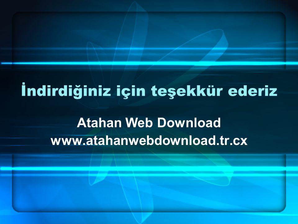 İndirdiğiniz için teşekkür ederiz Atahan Web Download www.atahanwebdownload.tr.cx