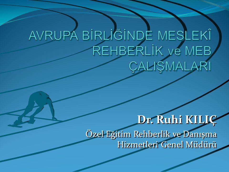 Dr.Ruhi KILIÇ Özel Eğitim Rehberlik ve Danışma Hizmetleri Genel Müdürü Dr.