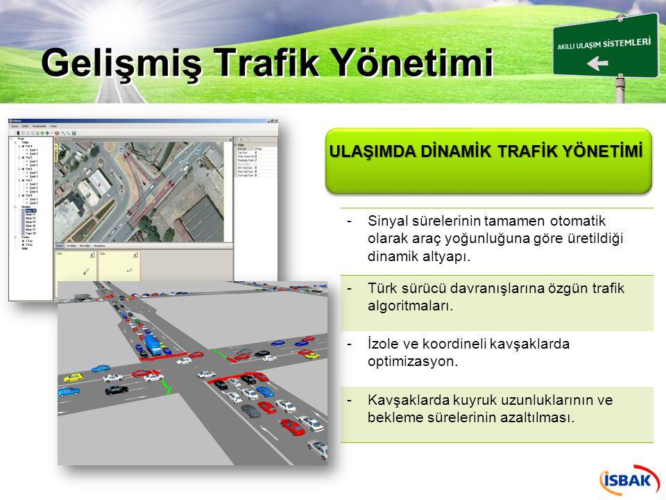 Bilgilendirme Sistemleri -Gerçek zamanlı trafik bilgisinin, doğru ve anlık olarak sürücülere aktarılması.