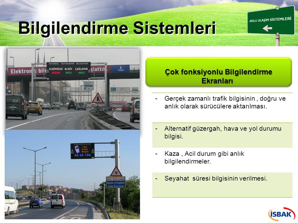 Bilgilendirme Sistemleri -Mevcut Trafik levhalarına dinamik bilgilendirme yapısının kazandırılması.