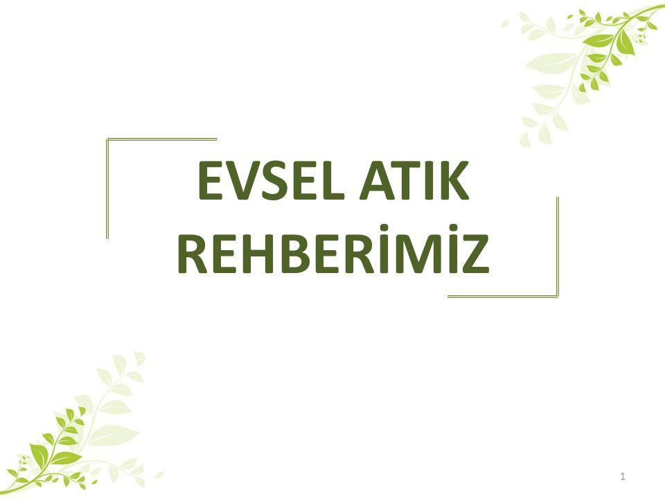 EVSEL ATIK REHBERİMİZ 1
