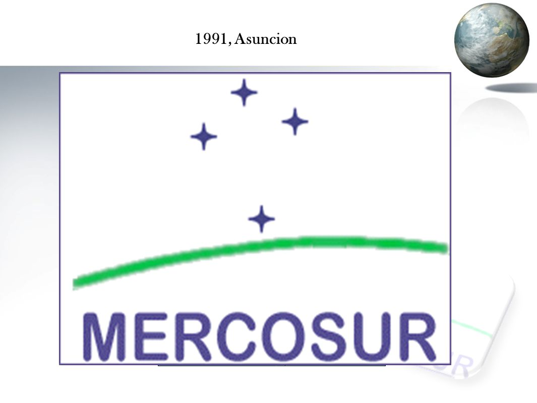 MERCOSUR..Ekonomik bütünlük olarak dünya çapında 4.