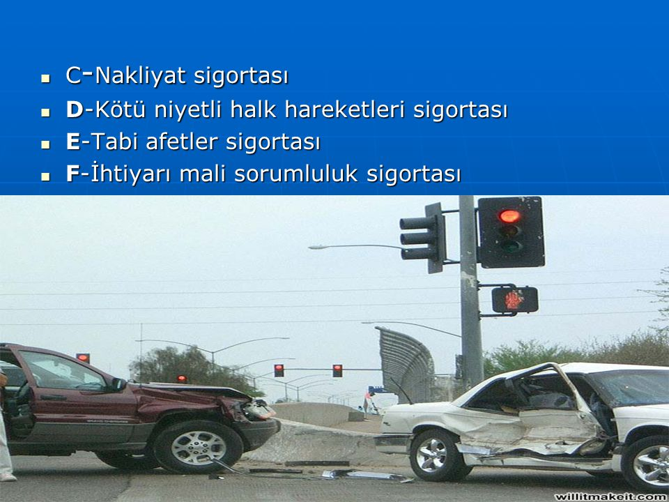 GARANTİ FONU ÖDEME ŞARTLARI A - Kazaya sebep olan aracın tespit edilememesi BEDENSEL A - Kazaya sebep olan aracın tespit edilememesi BEDENSEL B- Kazaya sebep olan aracın sigortasız olması BEDENSEL B- Kazaya sebep olan aracın sigortasız olması BEDENSEL C- Gasp edilmiş veya çalınmış bir aracın kazaya C- Gasp edilmiş veya çalınmış bir aracın kazaya sebep olması BEDENSEL sebep olması BEDENSEL D- Sigortası var fakat enflasyondan dolayı teminat D- Sigortası var fakat enflasyondan dolayı teminat tutarlarındaki artış sebebiyle zehinname tutarlarındaki artış sebebiyle zehinname yaptırmayan araçlar için BEDENSEL yaptırmayan araçlar için BEDENSEL E- Kazaya sebep olan araç sigortalı fakat E- Kazaya sebep olan araç sigortalı fakat sigortanın ödeme kabiliyeti yok ise MADDİ- BEDENSEL sigortanın ödeme kabiliyeti yok ise MADDİ- BEDENSEL