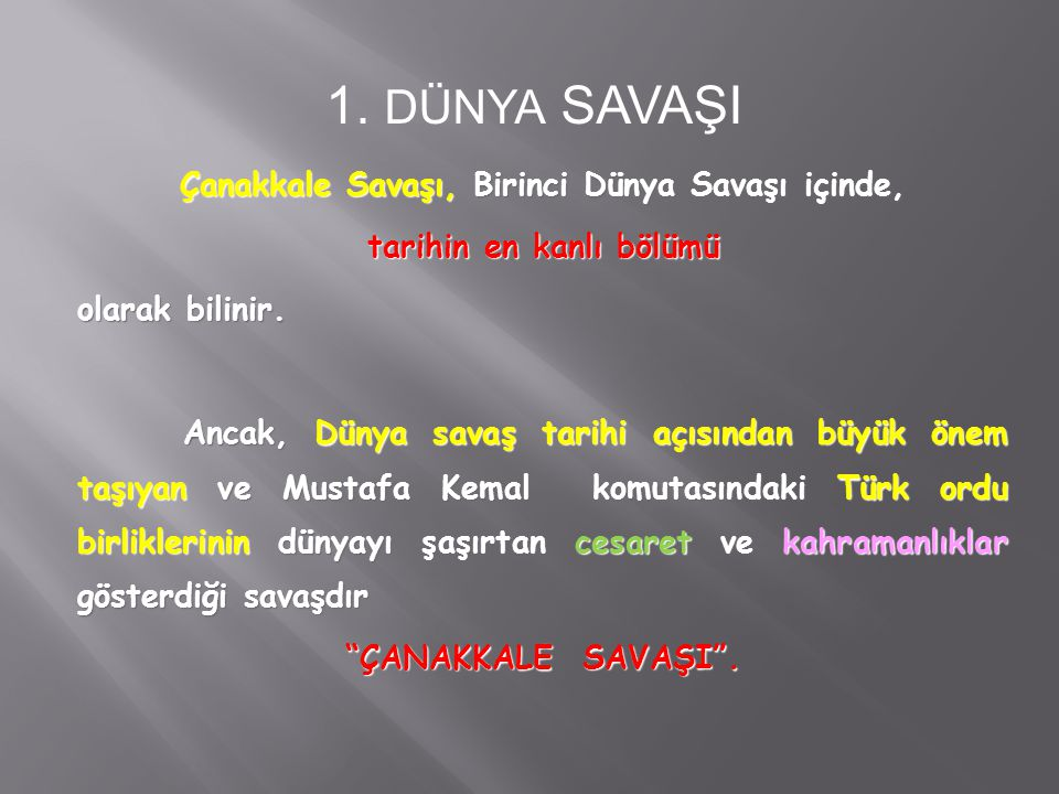 Sonuç olarak, 18 Mart 1915 te İtilaf devletleri, Türkler tarafından yenilgiye uğratılmıştır.